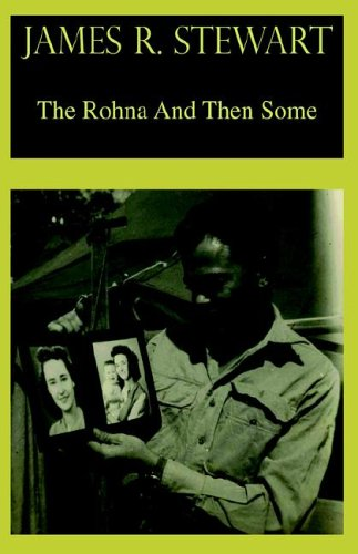 The Rohna And Then Some: Stewart, James Russell