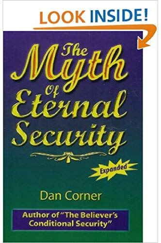 9780976247005: The Myth of Eternal Security