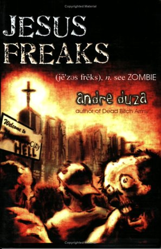 9780976249870: Jesus Freaks