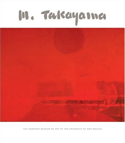 9780976252313: Michio Takayama: A Retrospective