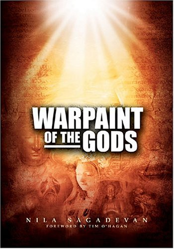 WARPAINT OF THE GODS: Essential Thinking For A Small Planet