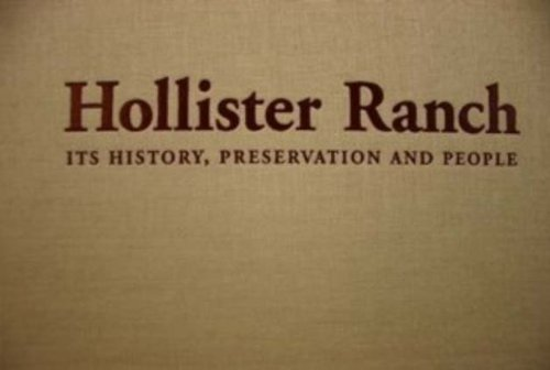 9780976265603: Hollister Ranch: Its History, Preservation and People