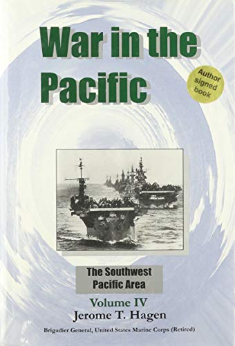 9780976266976: War in the Pacific: Volume 4 The Southwest Pacific Area (War in the Pacific, Volume 4)