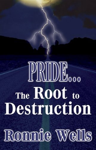 9780976268130: PRIDE...The Root to Destruction