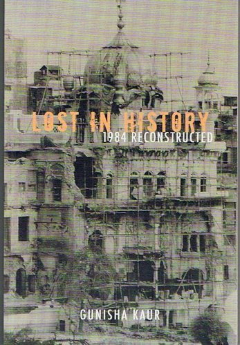 9780976268215: Lost in History: 1984 Reconstructed