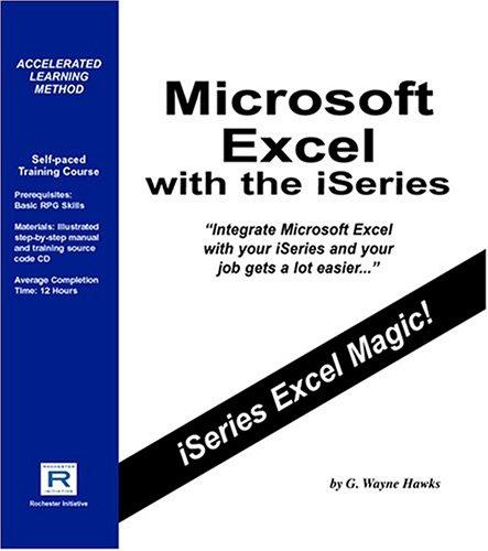 Microsoft Excel with the iSeries: G. Wayne Hawks