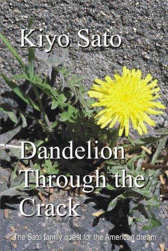 Dandelion Through the Crack: Kiyo Sato
