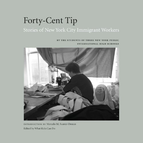 9780976270645: Forty-Cent Tip: Stories of New York Immigrant Workers