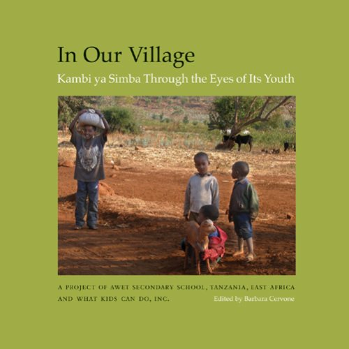 9780976270676: In Our Village: Kambi ya Simba Through the Eyes of Its Youth