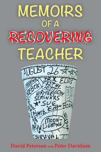 Memoirs Of A Recovering Teacher (9780976271857) by David Peterson; Peter Davidson