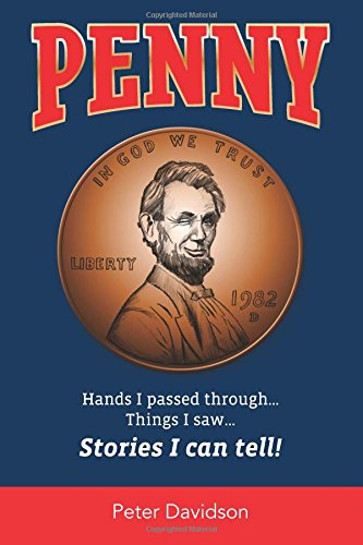 Penny: Hands I Passed Through…Things I saw…Stories: Peter Davidson