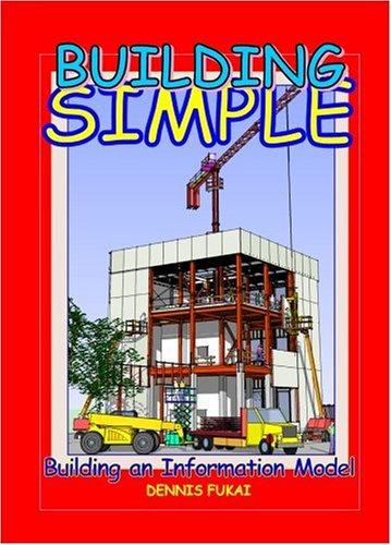 Building SIMPLE: Building An Information Model: Dennis Fukai