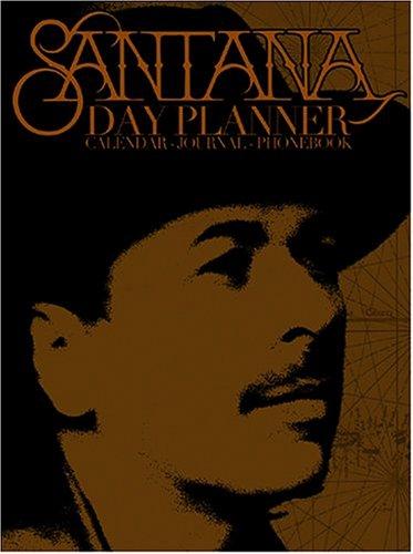 9780976274711: Santana Day Planner: Calendar/Journal/Phonebook