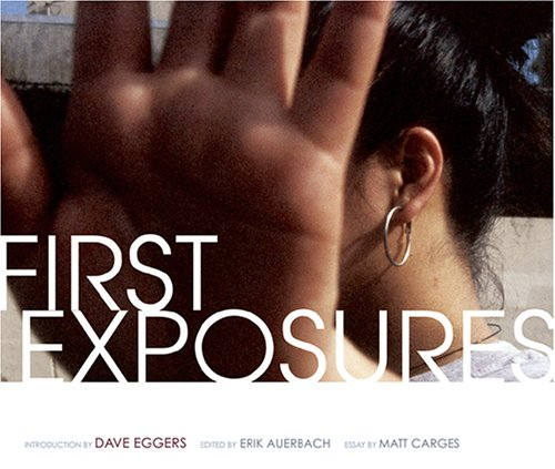 First Exposures: Eggers, Dave and Erik Auerbach