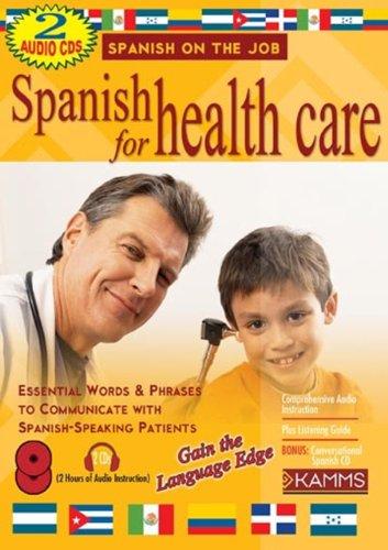 9780976275039: Spanish for Healthcare (2 CD Set) (Spanish on the Job)