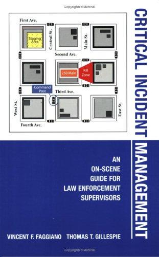 Critical Incident Management: Faggiano, Vincent F.; Gillespie, Thomas T.