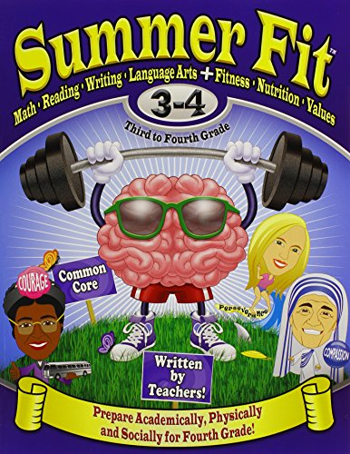 9780976280040: Summer Fit Third to Fourth Grade: Math, Reading, Writing, Language Arts + Fitness, Nutrition and Values