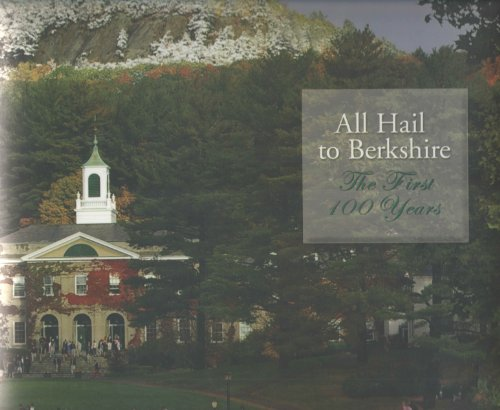 9780976283119: All Hail to Berkshire. The First 100 Years.