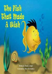 9780976283508: The Fish That Made a Wish