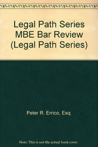 Multistate Bar Examination (MBE) Review: Errico, Peter R.
