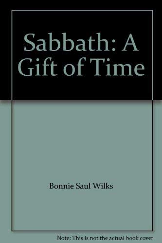 9780976284703: Sabbath: A Gift of Time