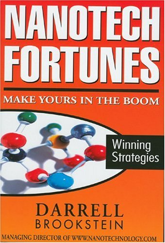 9780976285106: Nanotech Fortunes: Make Yours in the Boom: Winning Strategies