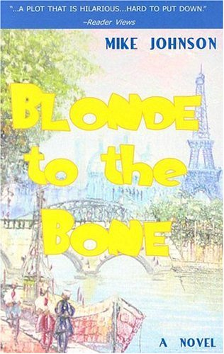 Blonde to the Bone: Johnson, Mike
