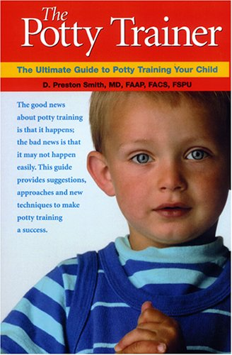 9780976287704: The Potty Trainer: The Ultimate Guide To Potty Training Your Child