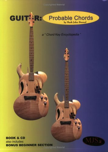 GUITAR Probable Chords: Book and CD Package: Mark John Sternal