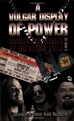 9780976291770: A Vulgar Display of Power: Courage and Carnage at the Alrosa Villa