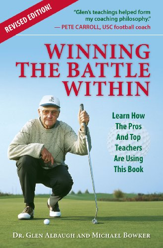 Winning The Battle Within: Learn How The Pros And Top Teachers Are Using This Book