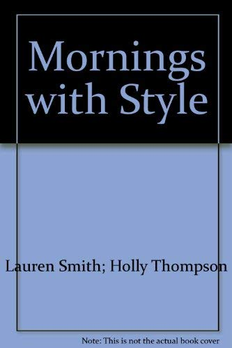 Mornings with Style: Lauren Smith
