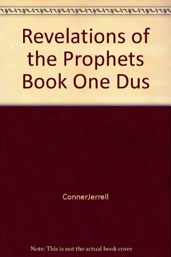 Revelations of the Prophets Book One Dus: Jerrell Conner