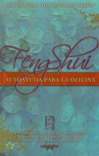 9780976306818: Feng Shui Autoayuda para la Oficina/ Feng Shui Selfhelp for the Office (Spanish Edition)