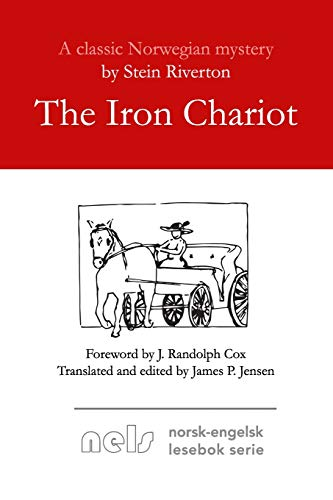 The Iron Chariot : Originally Published as: Stein Riverton