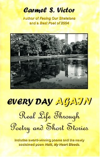 9780976307808: Every Day Again: Real Life Through Poetry and Short Stories