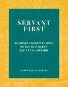 9780976308843: Servant First Readings and Reflections On The Practice of Servant Leadership