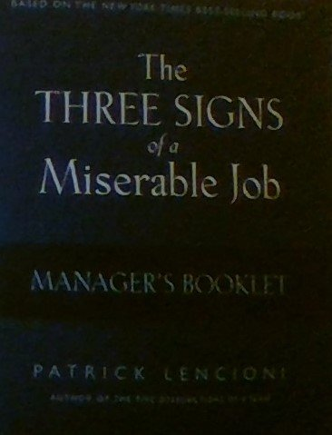 9780976309031: The Three Signs of a Miserable Job Manager's Booklet - Non-Saleable