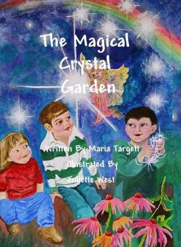 9780976309321: The Magical Crystal Garden