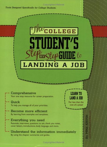 9780976310754: The College Student's Step-By-Step Guide To Landing A Job