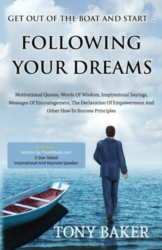 9780976312130: Get Out Of The Boat And Start Following Your Dreams