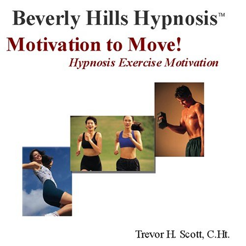 9780976313854: Motivation to Move! Hypnosis Exercise Motivation
