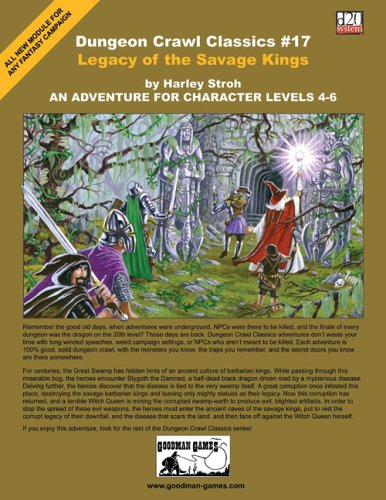 Dungeon Crawl Classics #17: Legacy of the Savage Kings: Stroh, Harley