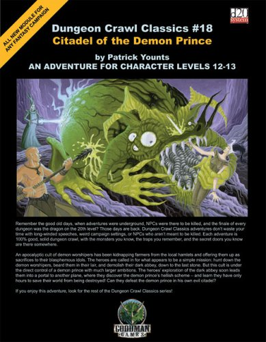 9780976314271: Citadel of the Demon Prince: An Adventure for Character Levels 12-13 (Dungeon Crawl Classics)