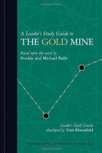 9780976315285: A Leader's Study Guide to The Gold Mine