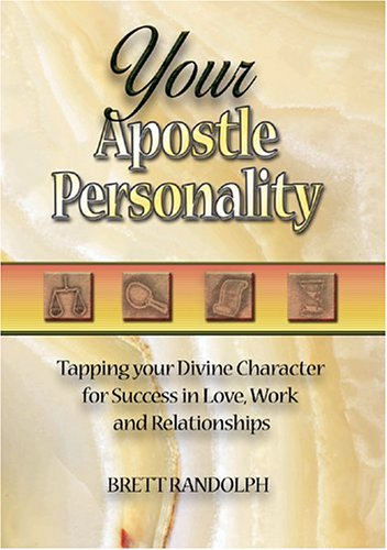 Your Apostle Personality: Randolph, Brett