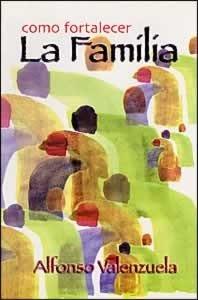 9780976316701: Como Fortalecer la Familia