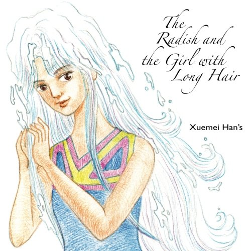 9780976316862: The Radish and the Girl with Long Hair
