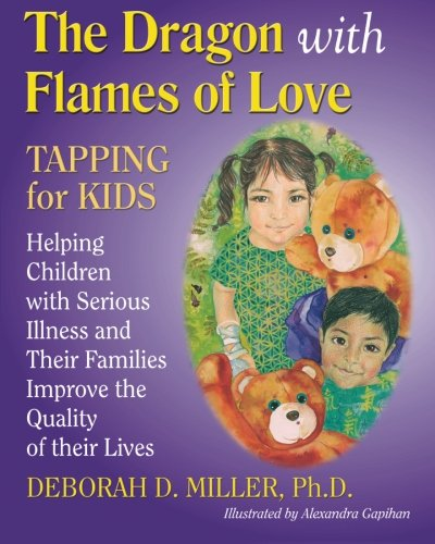 9780976320067: The Dragon with Flames of Love: TAPPING for KIDS