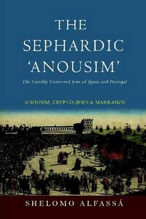 9780976322689: The Sephardic Anousim